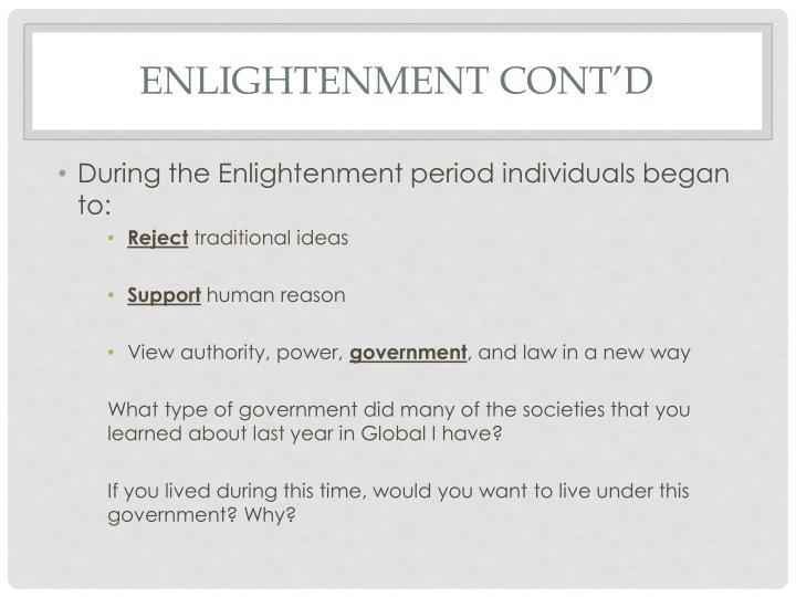 Enlightenment cont'd