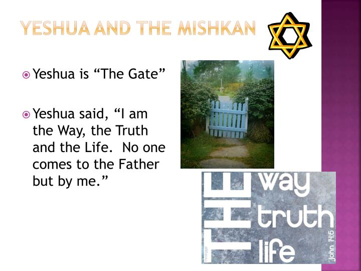 Yeshua and the Mishkan