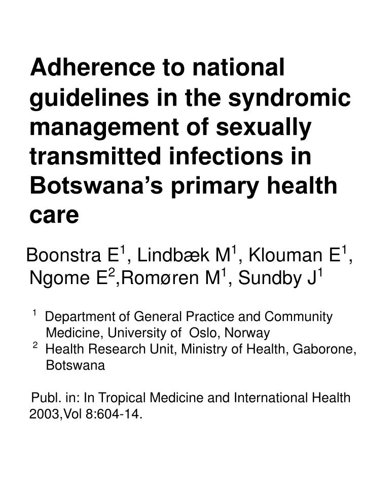 Adherence to national guidelines in the syndromic management of sexually transmitted infections in B...
