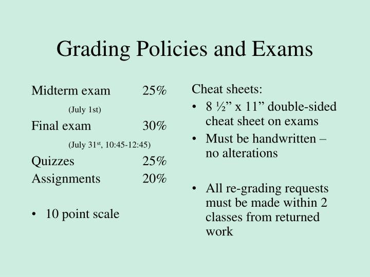 Grading Policies and Exams