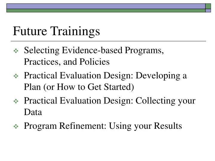 Future Trainings