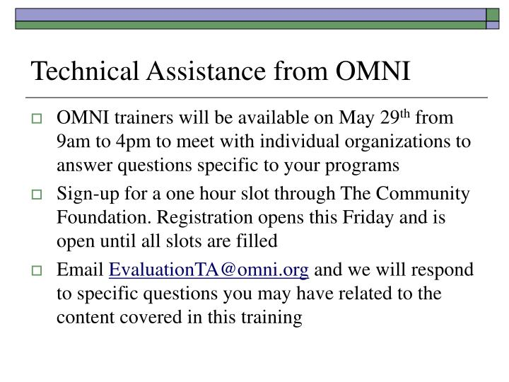 Technical Assistance from OMNI