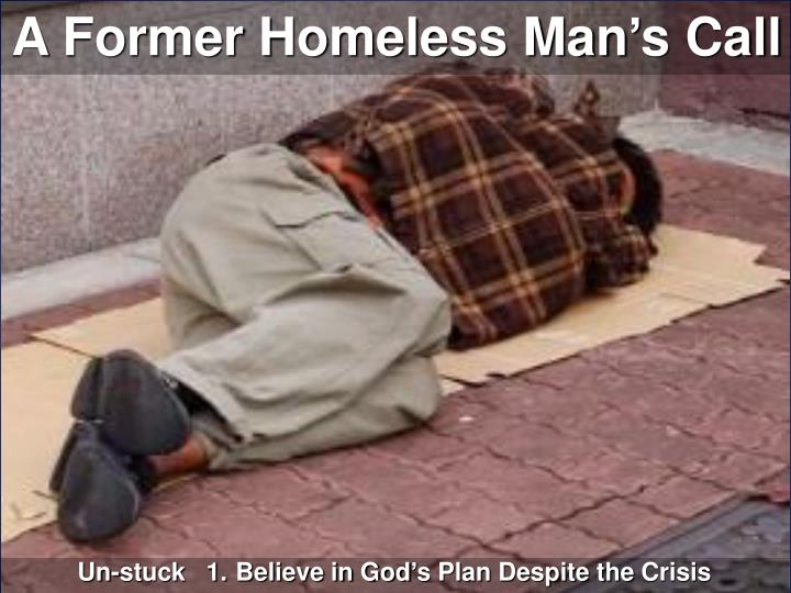 A Former Homeless Man's Call