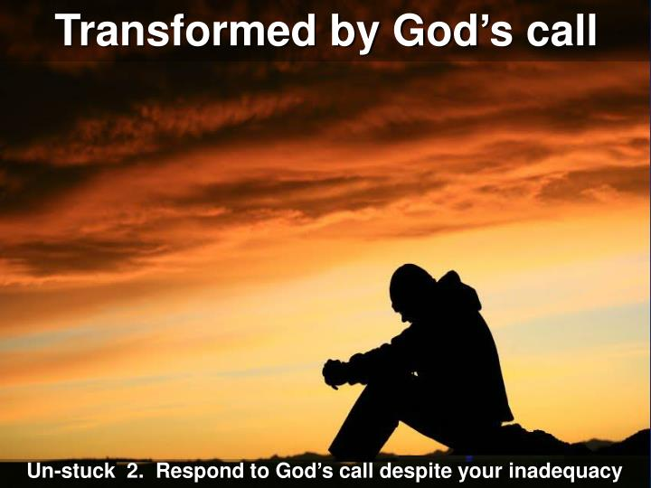 Transformed by God's call