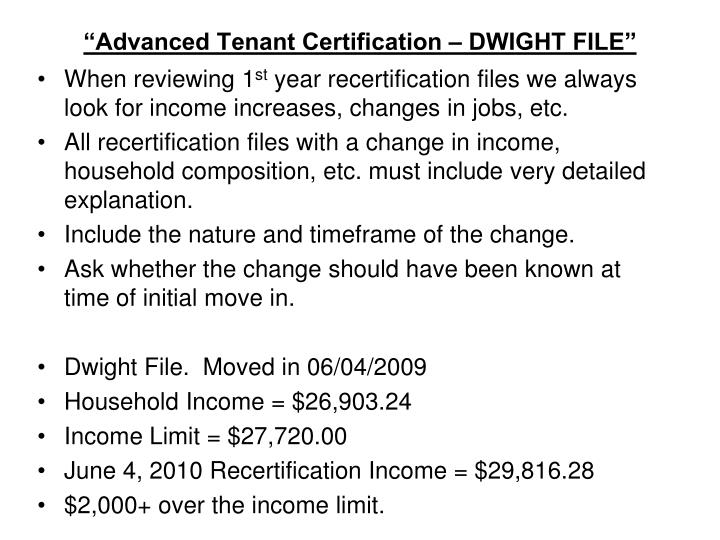 """Advanced Tenant Certification – DWIGHT FILE"""