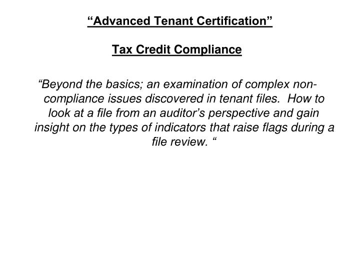 Advanced tenant certification