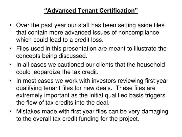 """Advanced Tenant Certification"""