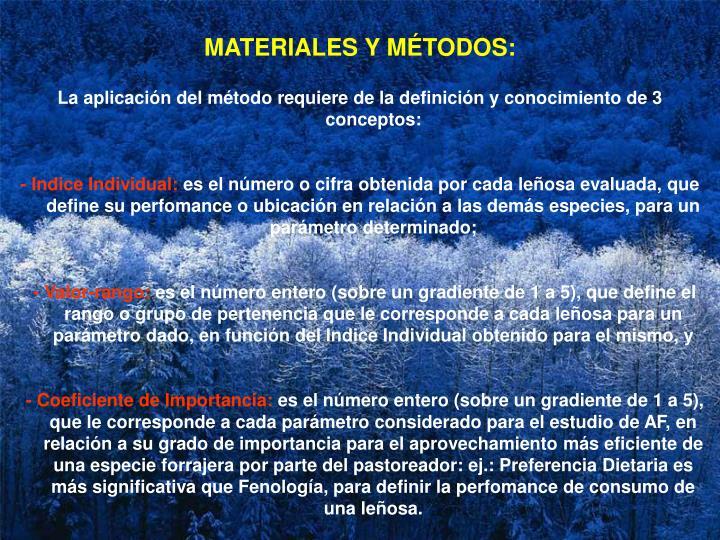 MATERIALES Y MÉTODOS: