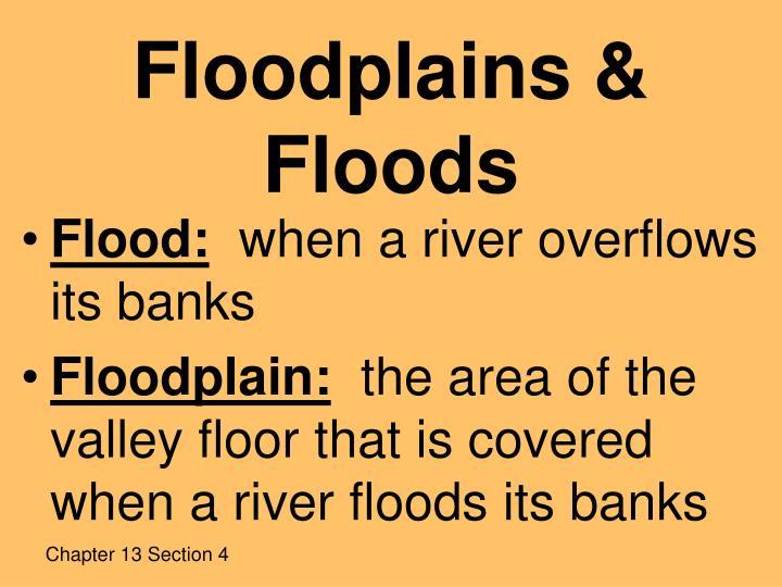 Floodplains & Floods