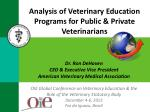 analysis of veterinary education programs for public private veterinarians