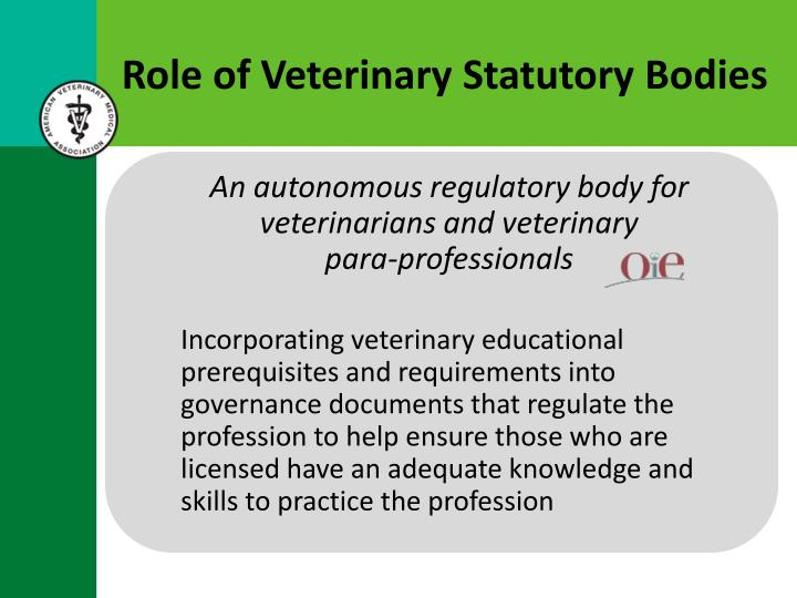 Role of Veterinary Statutory Bodies