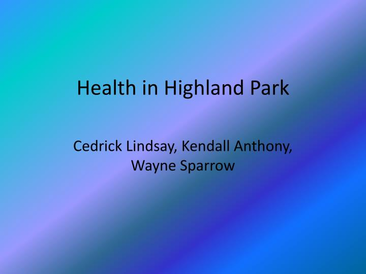 Health in highland park
