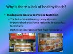 why is there a lack of healthy foods
