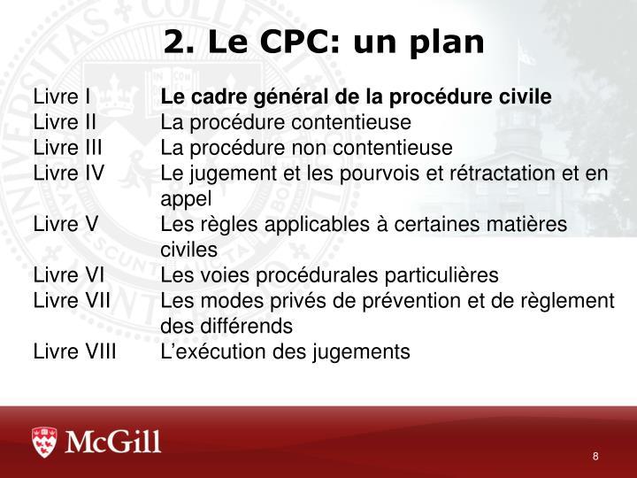 2. Le CPC: un plan