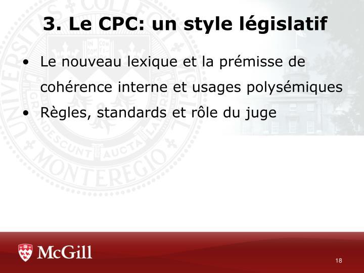 3. Le CPC: un style