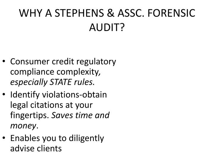 WHY A STEPHENS & ASSC. FORENSIC AUDIT?