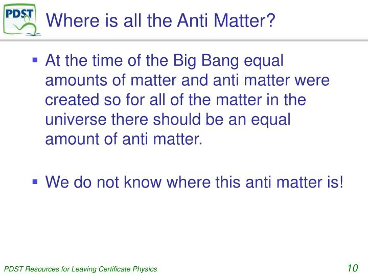 Where is all the Anti Matter?