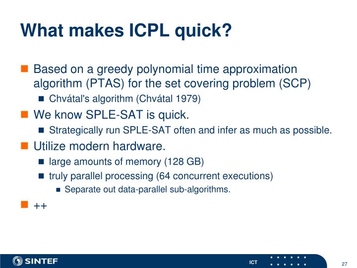What makes ICPL quick?