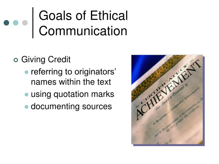 Goals of Ethical Communication