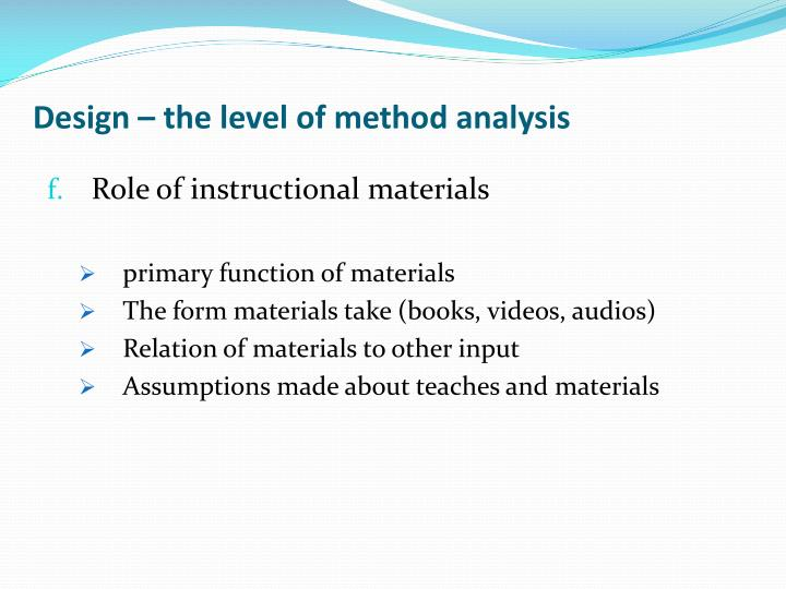 Design – the level of method analysis