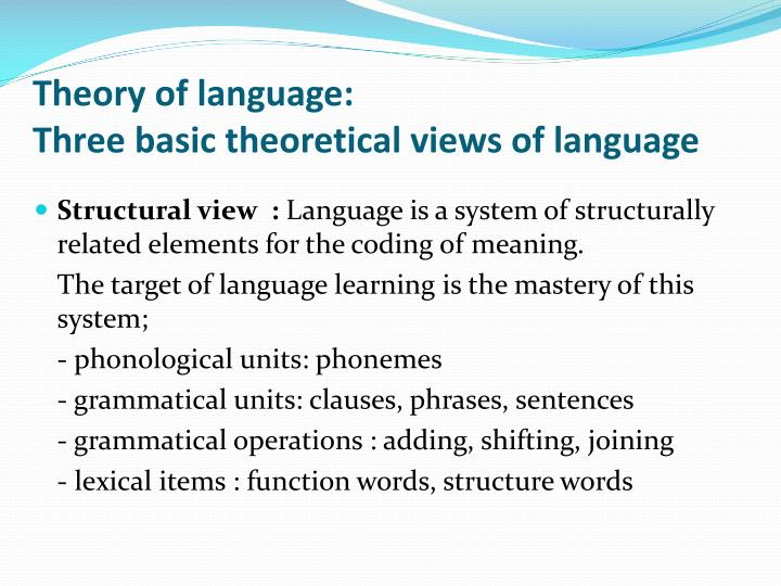 Theory of language: