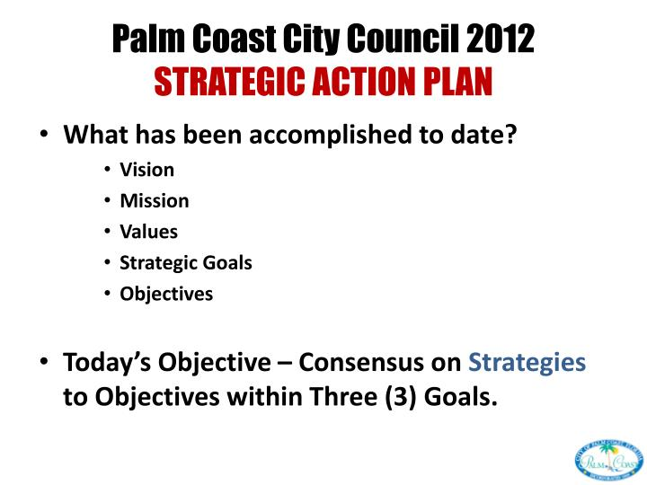 Palm coast city council 2012 strategic action plan