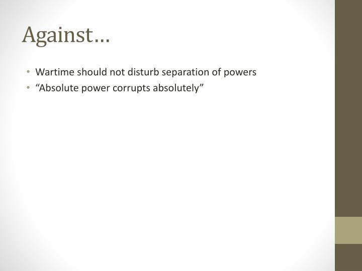 Against…
