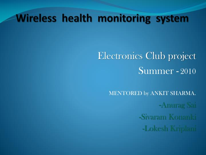 Wireless  health  monitoring  system