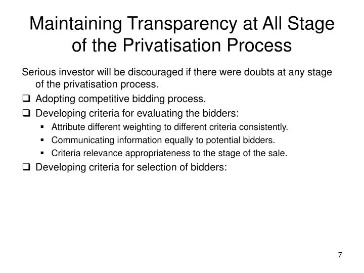 Maintaining Transparency at All Stage of the Privatisation Process