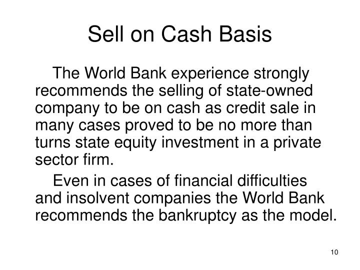Sell on Cash Basis