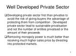 well developed private sector