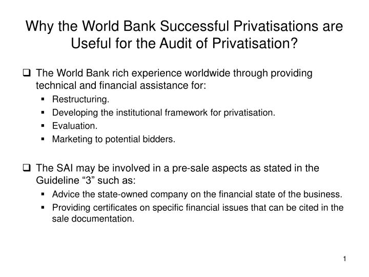 Why the world bank successful privatisations are useful for the audit of privatisation