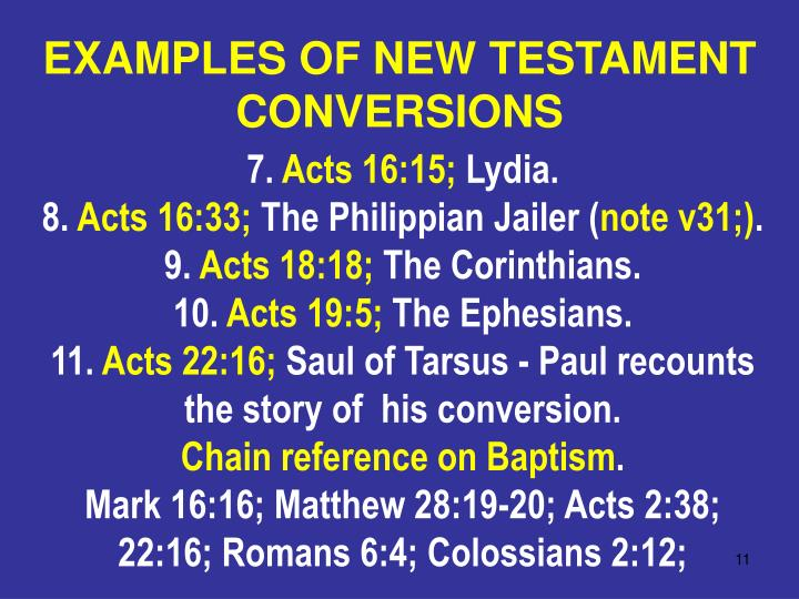 EXAMPLES OF NEW TESTAMENT CONVERSIONS