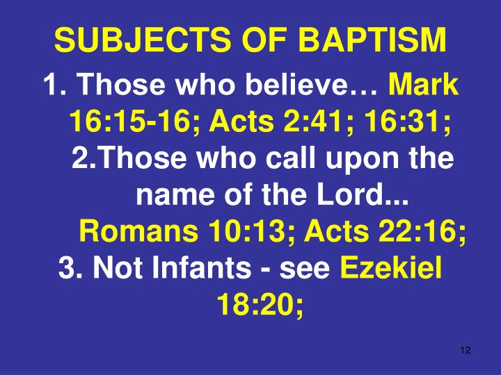 SUBJECTS OF BAPTISM