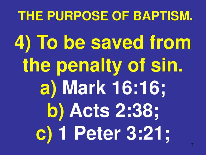 THE PURPOSE OF BAPTISM.