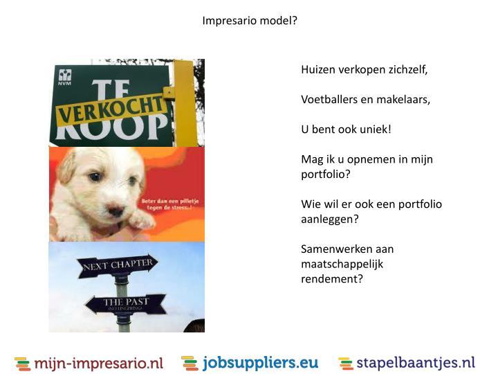 Impresario model