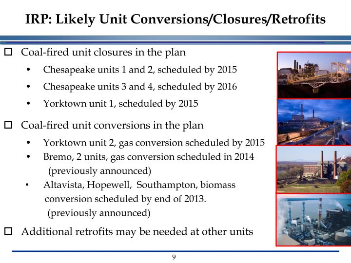 IRP: Likely Unit Conversions/Closures/Retrofits
