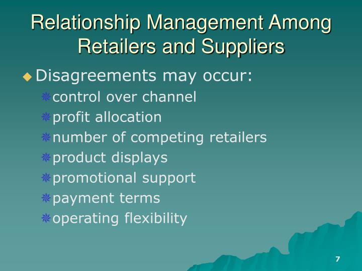 Relationship Management Among Retailers and Suppliers