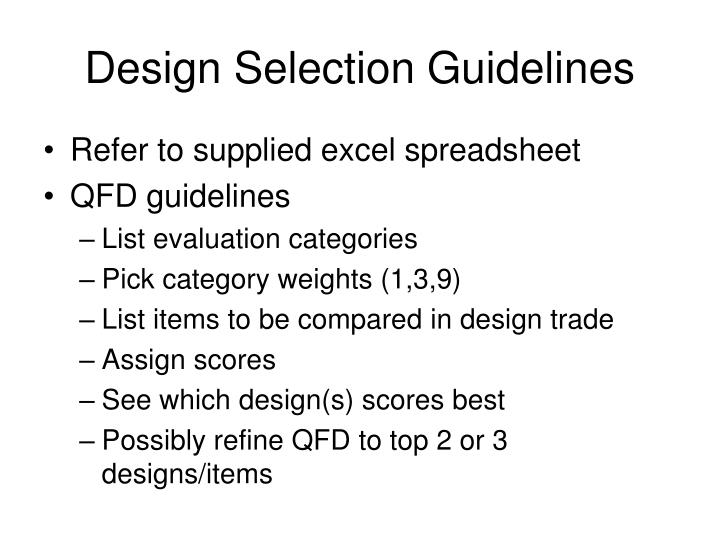 Design Selection Guidelines