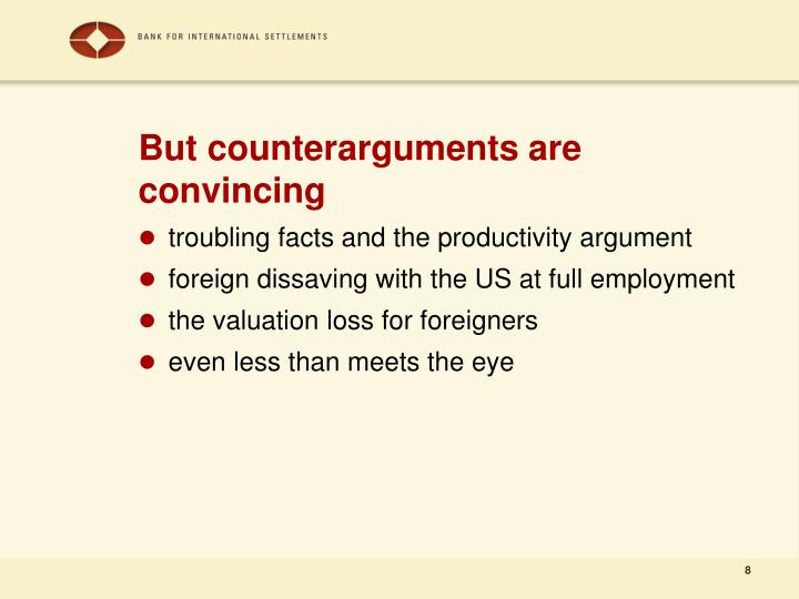 But counterarguments are convincing