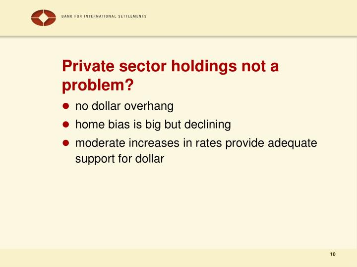 Private sector holdings not a problem?
