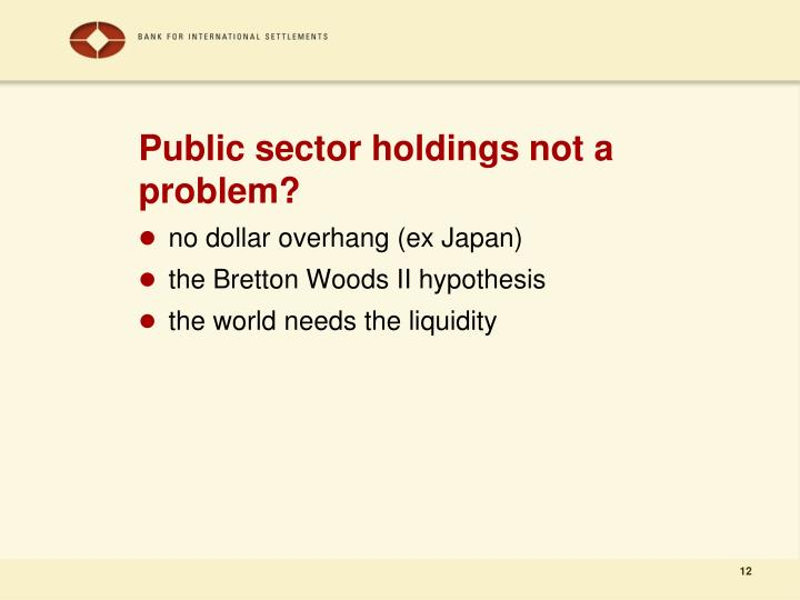 Public sector holdings not a problem?