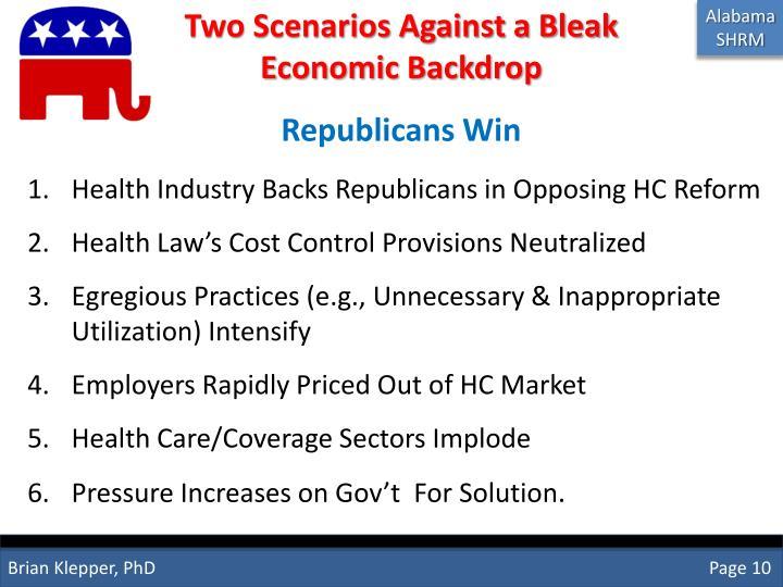 Two Scenarios Against a Bleak Economic Backdrop