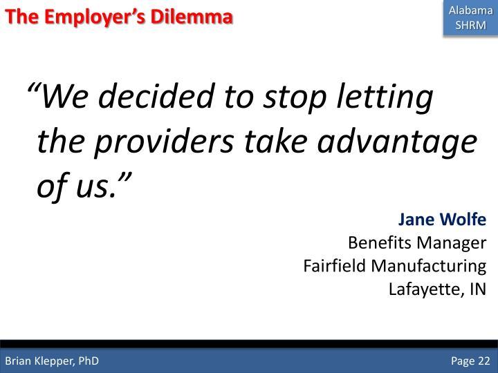 The Employer's Dilemma