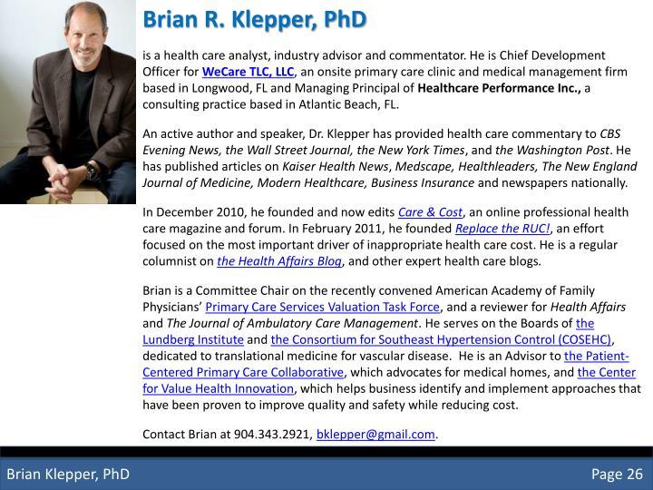 Brian R. Klepper, PhD