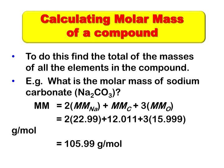 Calculating Molar