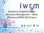 botswana integrated water resources management water efficiency iwrm we project