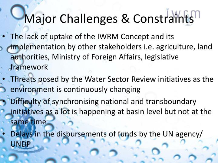 Major Challenges & Constraints