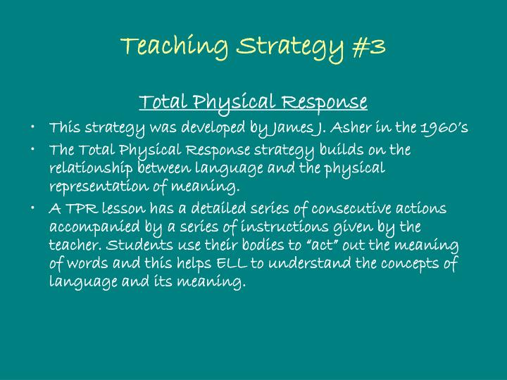 Teaching Strategy #3