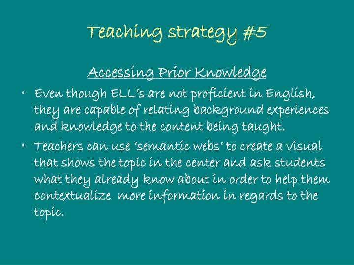 Teaching strategy #5